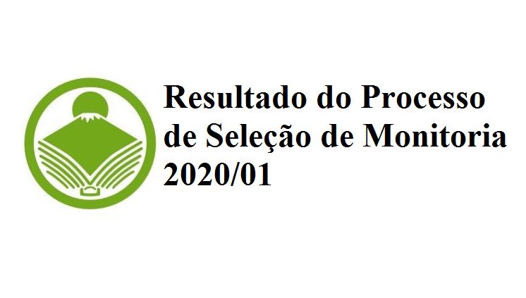 Resultado do Processo de Seleção de Monitoria 2020/01